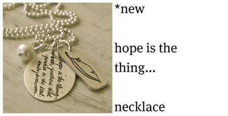 Hope is the thing1, custom, hand-stamped jewelry